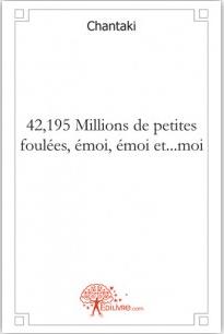 42,195 Millions de petites foulées, émoi, émoi et...moi