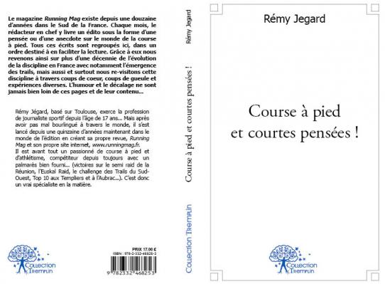 Courir à pied et courtes pensées, Rémy Jegard