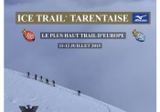 La 5ème édition de l'Ice Trail®Tarentaise Mizuno-Val d'Isère