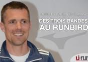Benoît Holzerny : Des trois bandes au Runbird