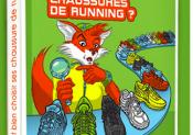 Un guide pour vous aider à choisir vos chaussures de course à pied