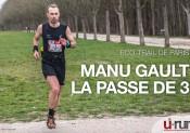 Eco-Trail de Paris : La passe de 3 pour Manu Gault !