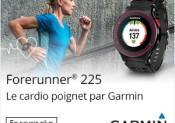 Nouvelle Forerunner® 225 de GARMIN