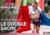 Mondiaux de Trail : Nathalie Mauclair, le double sacre