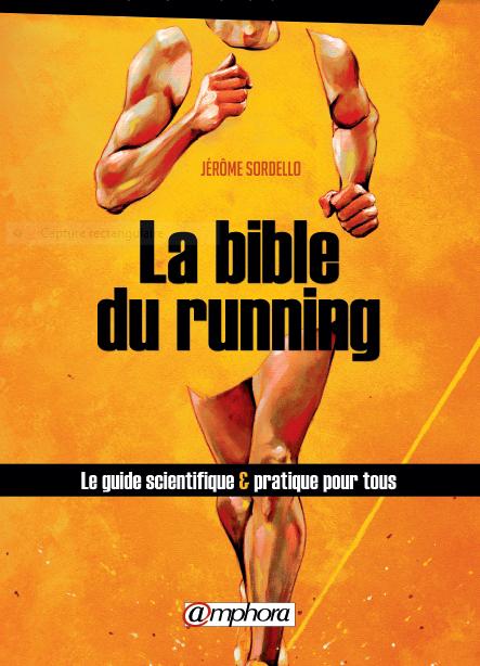8a8f98ab6cb Jérome Sordello présente sa « Bible du Running »