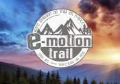 E-Motion Trail se lance dans de nouveaux défis !