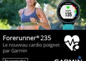Les nouvelles GARMIN Forerunner® 230 et 235
