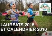 Trail Tour National : les lauréats 2015 et le calendrier 2016