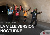 Issy Urban Trail : La version nocturne de la ville
