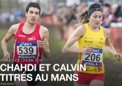 France de Cross 2016 : Chahdi et Calvin titrés au Mans !