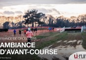 France de Cross 2016 : Ambiance d'avant-course