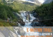 E-MOTION TRAIL : Épisode 6, entre Annecy et Chamonix