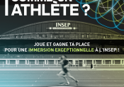 Jeu concours : vivez la vie d'athlète à l'INSEP !