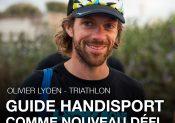 Guide handisport, le nouveau défi d'Olivier Lyoen