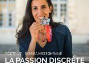 La passion discrète de Samira Mezeghrane