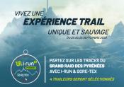 i-Run et Gore-Tex vous emmènent sur les traces du Grand Raid des Pyrénées !