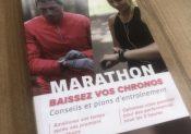 «Marathon, baissez vos chronos – conseils et plans d'entraînements» : un ouvrage de Charles Brion